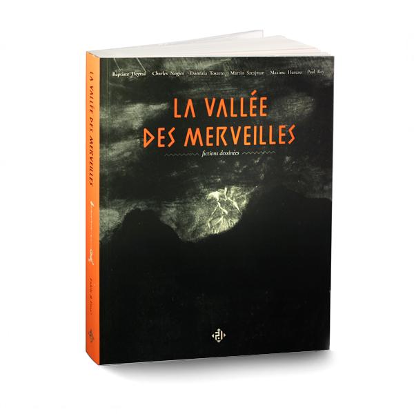 La Vallée des Merveilles bande dessinée écrite par plusieurs auteur édition Eina! de Saint-Étienne
